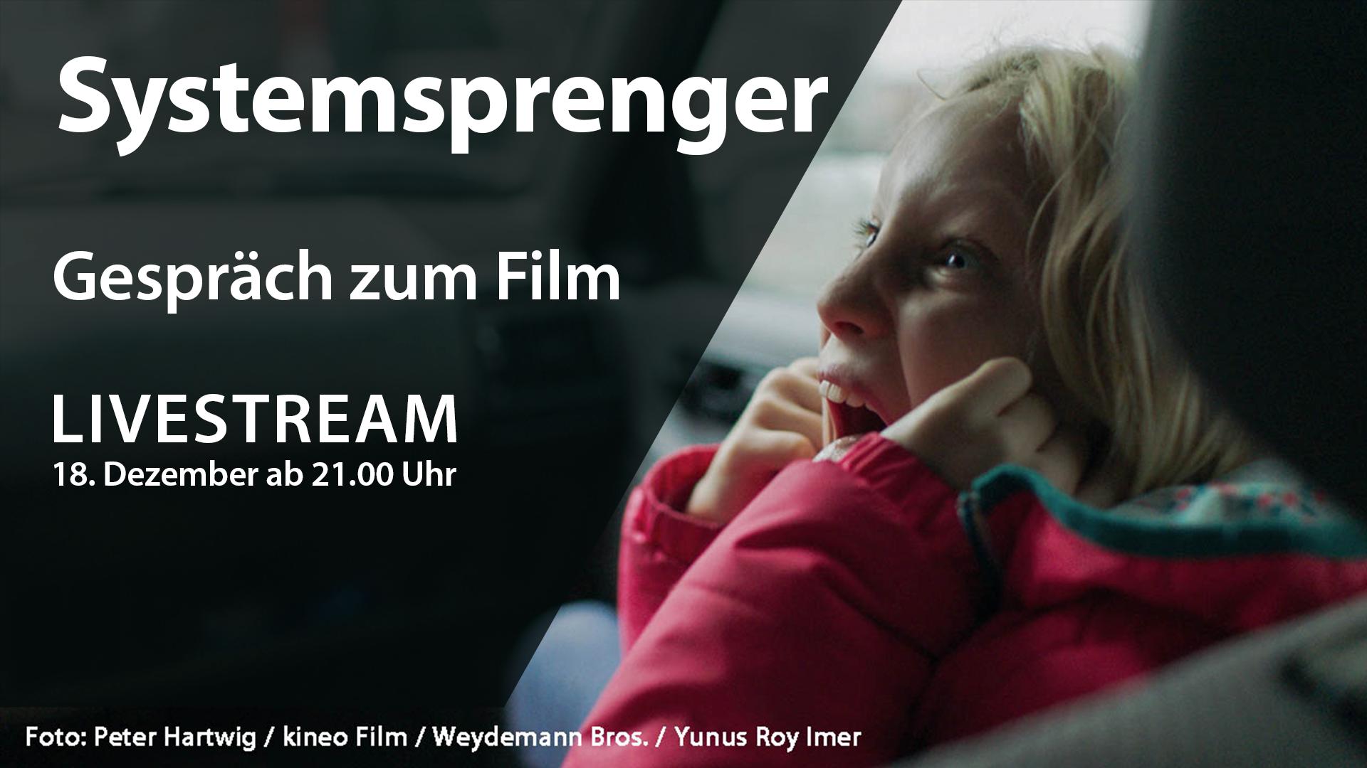 """Filmdiskussion zu """"Systemsprengern"""""""