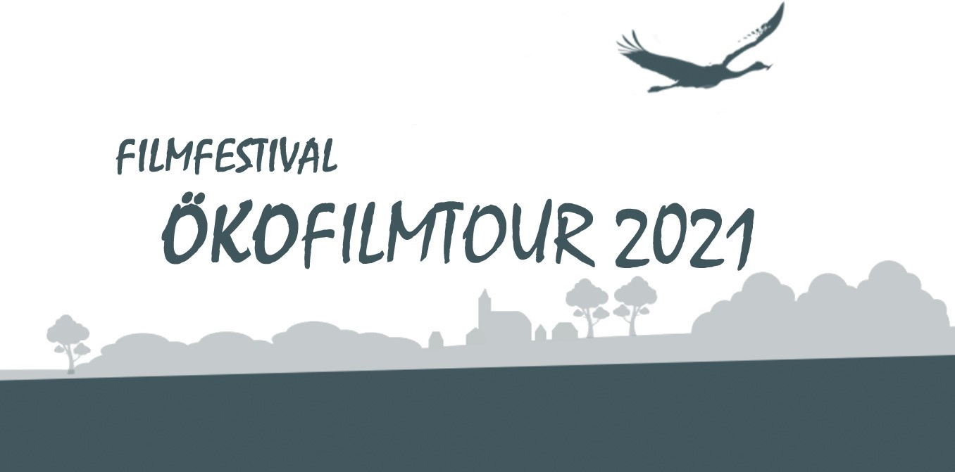 Ökofilmtour im März – dieses Mal virtuell